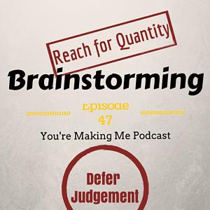 Brainstorming – YMM #47